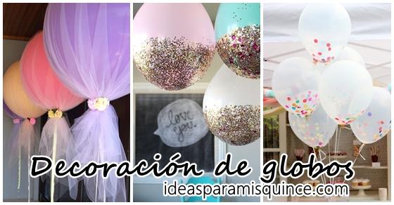 Decoración de globos para tus XV