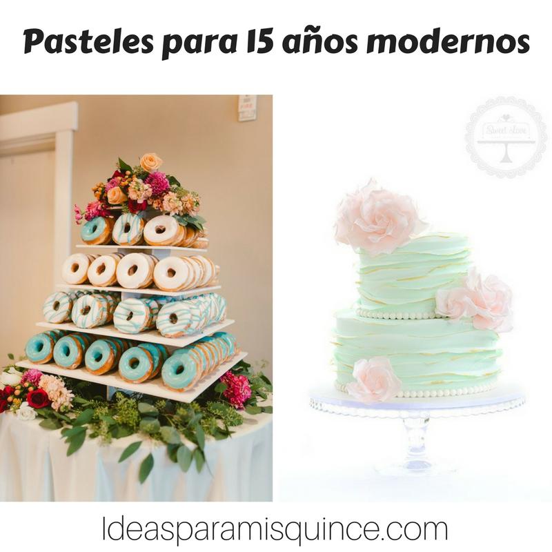Pasteles para 15 anos modernos